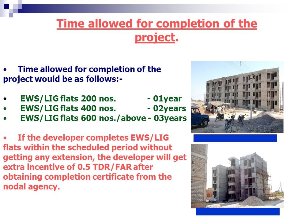 Time allowed for completion of the project.