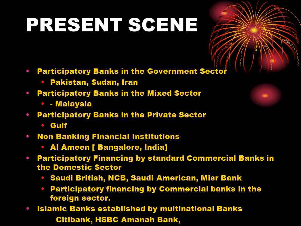 PRESENT SCENE Participatory Banks in the Government Sector
