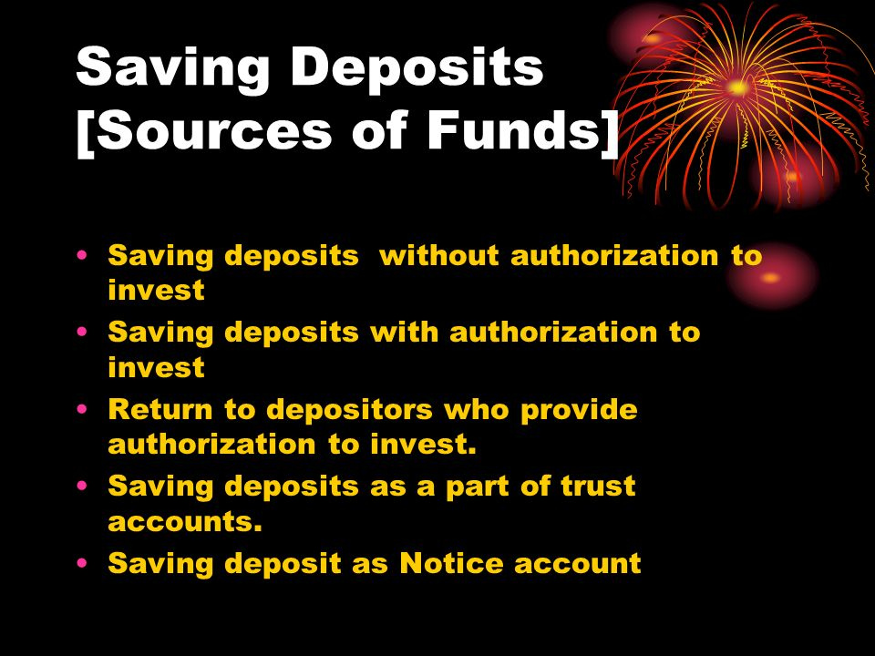Saving Deposits [Sources of Funds]