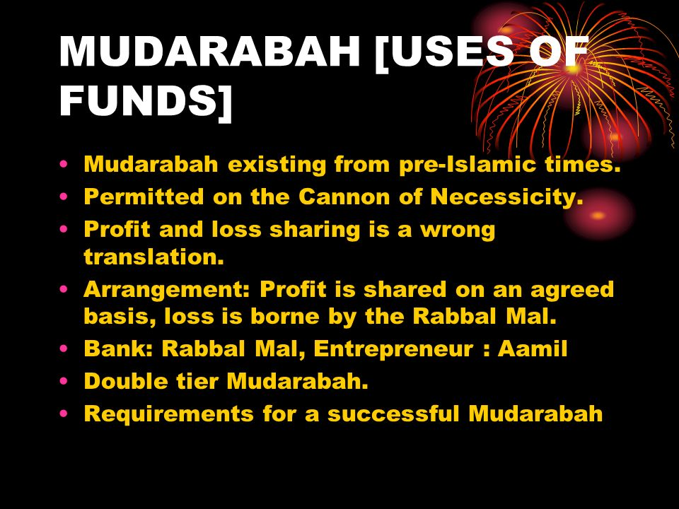 MUDARABAH [USES OF FUNDS]