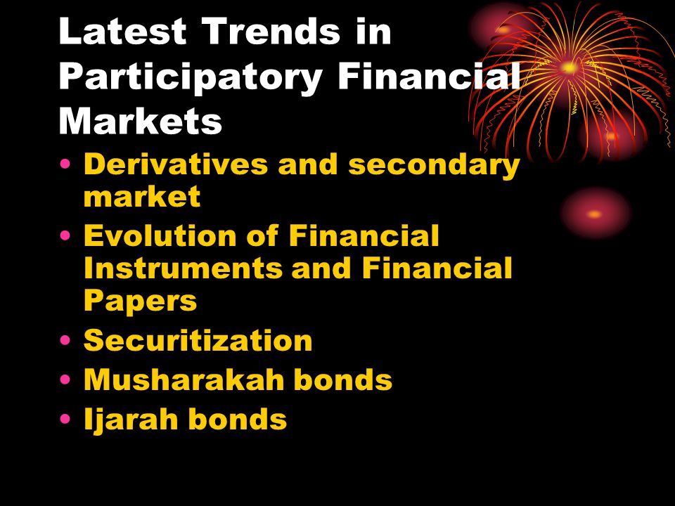 Latest Trends in Participatory Financial Markets