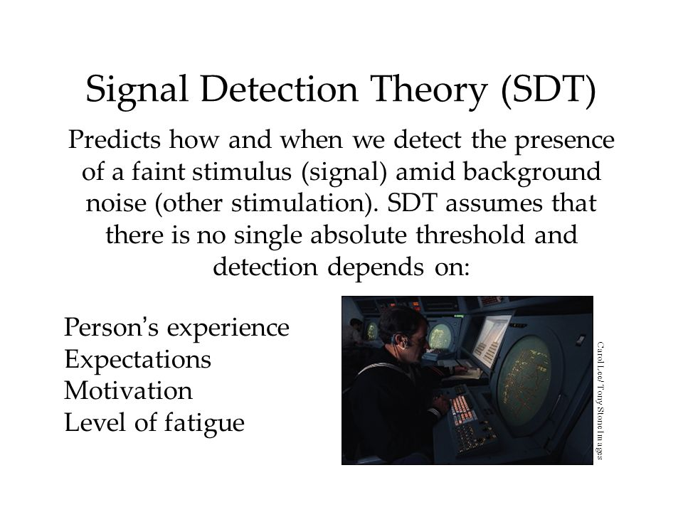 Signal Detection Theory (SDT)