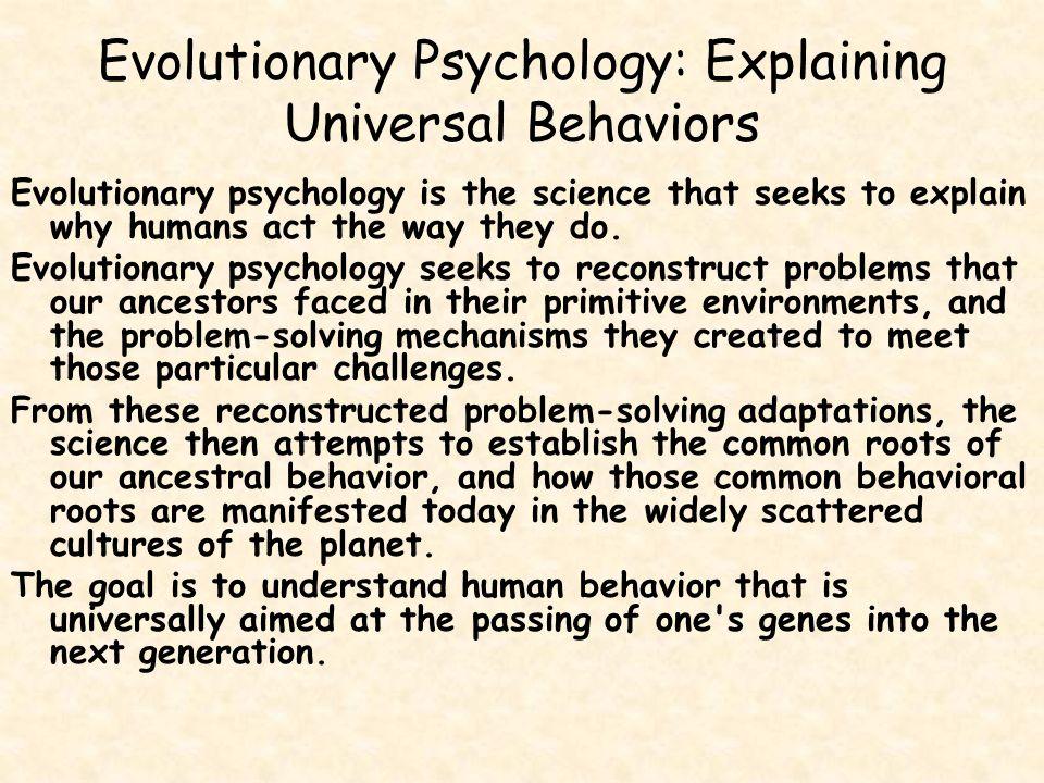Evolutionary Psychology: Explaining Universal Behaviors