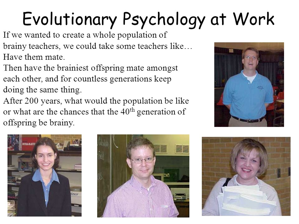 Evolutionary Psychology at Work