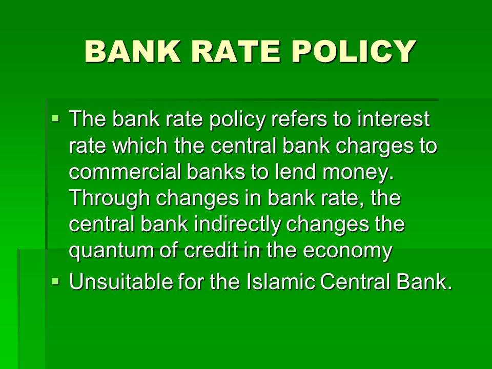 BANK RATE POLICY
