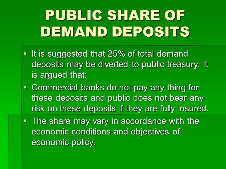 PUBLIC SHARE OF DEMAND DEPOSITS