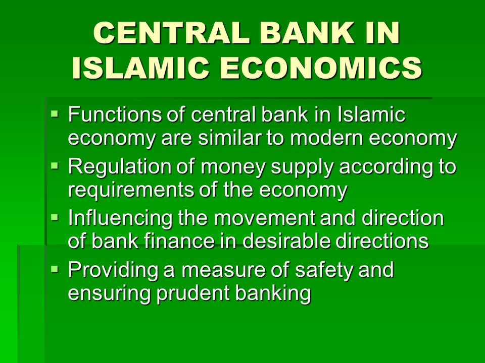 CENTRAL BANK IN ISLAMIC ECONOMICS