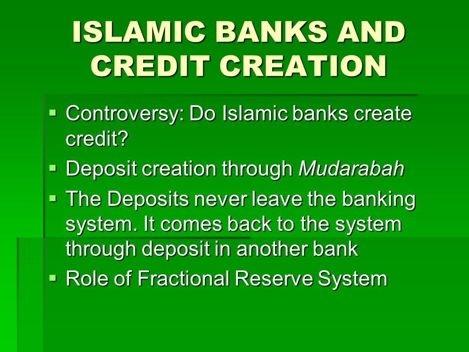 ISLAMIC BANKS AND CREDIT CREATION