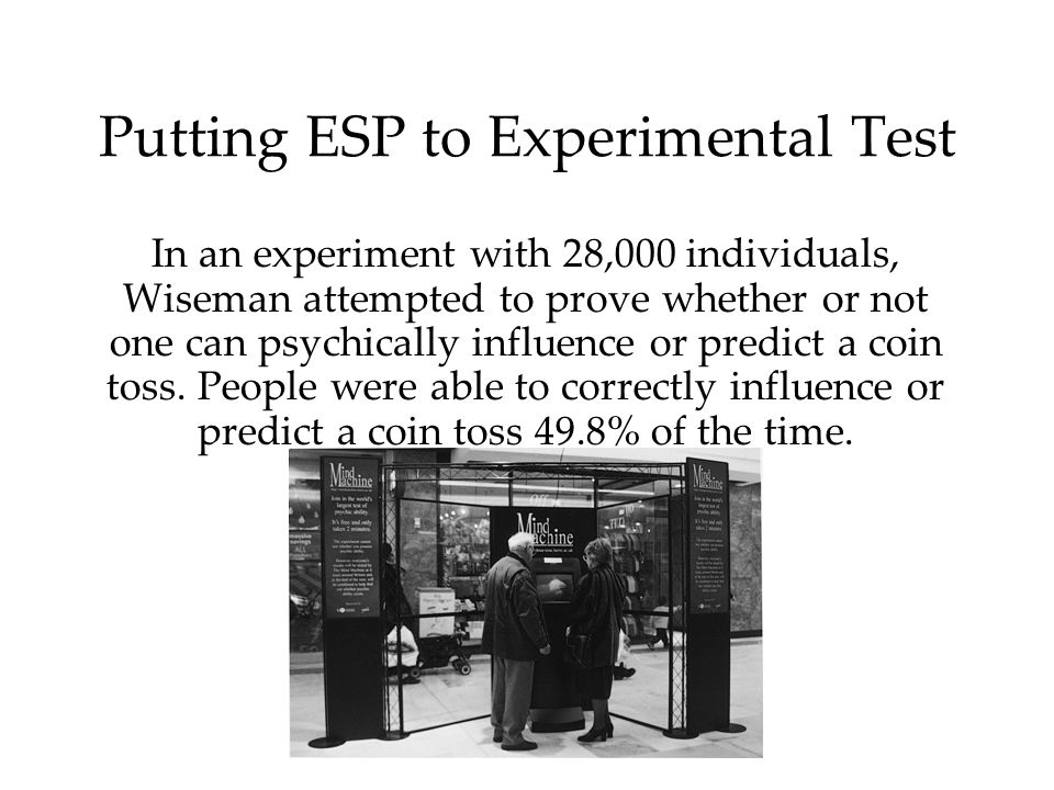 Putting ESP to Experimental Test