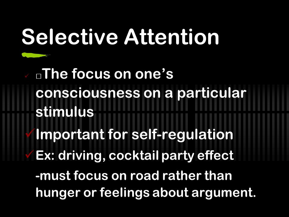 Selective Attention Important for self-regulation
