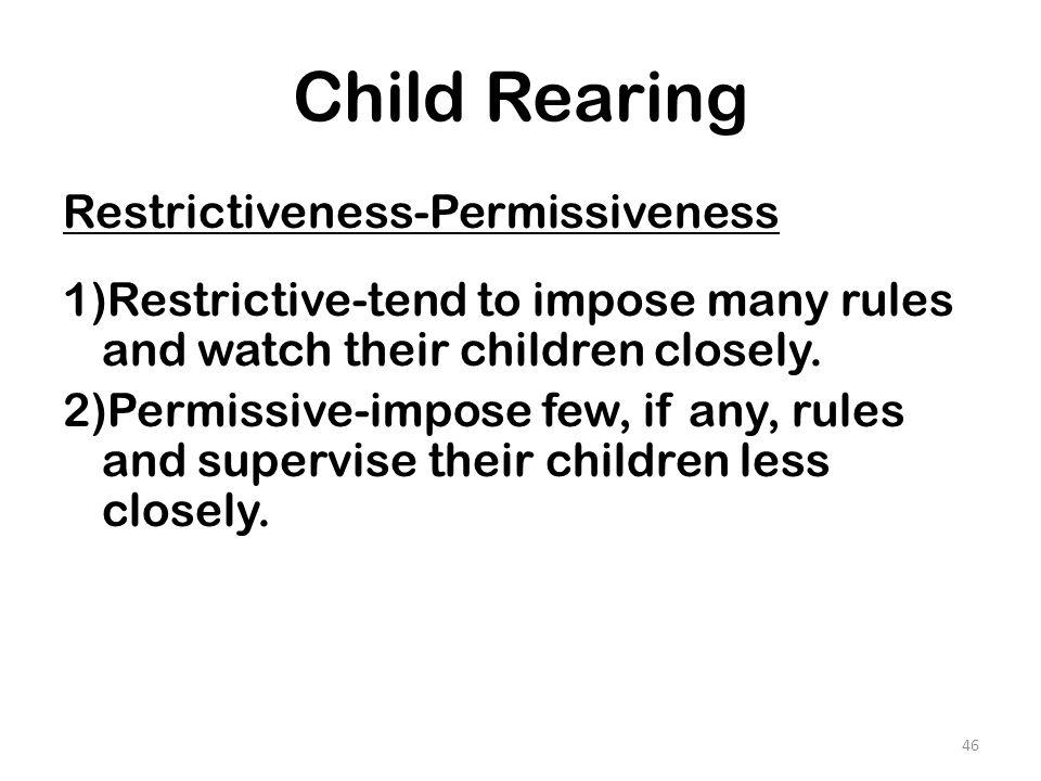 Child Rearing Restrictiveness-Permissiveness