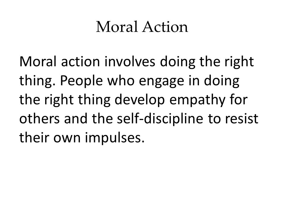 Moral Action