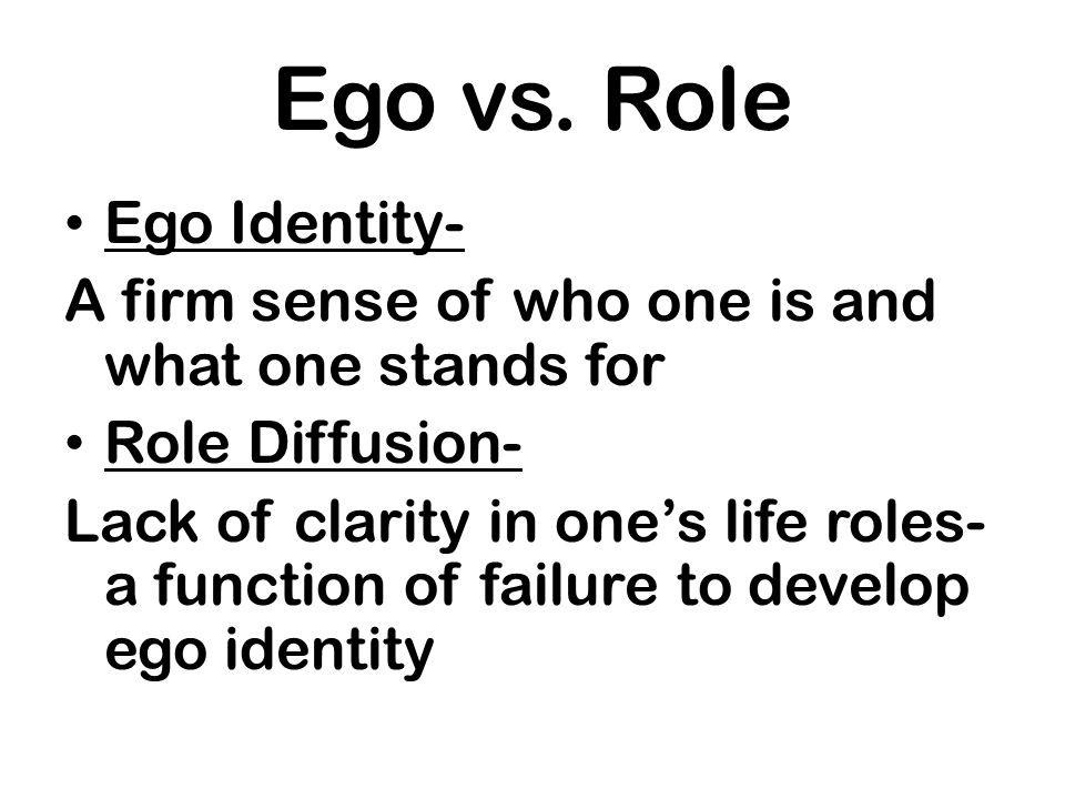 Ego vs. Role Ego Identity-