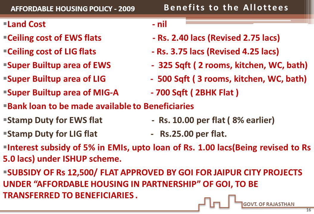 Benefits to the Allottees