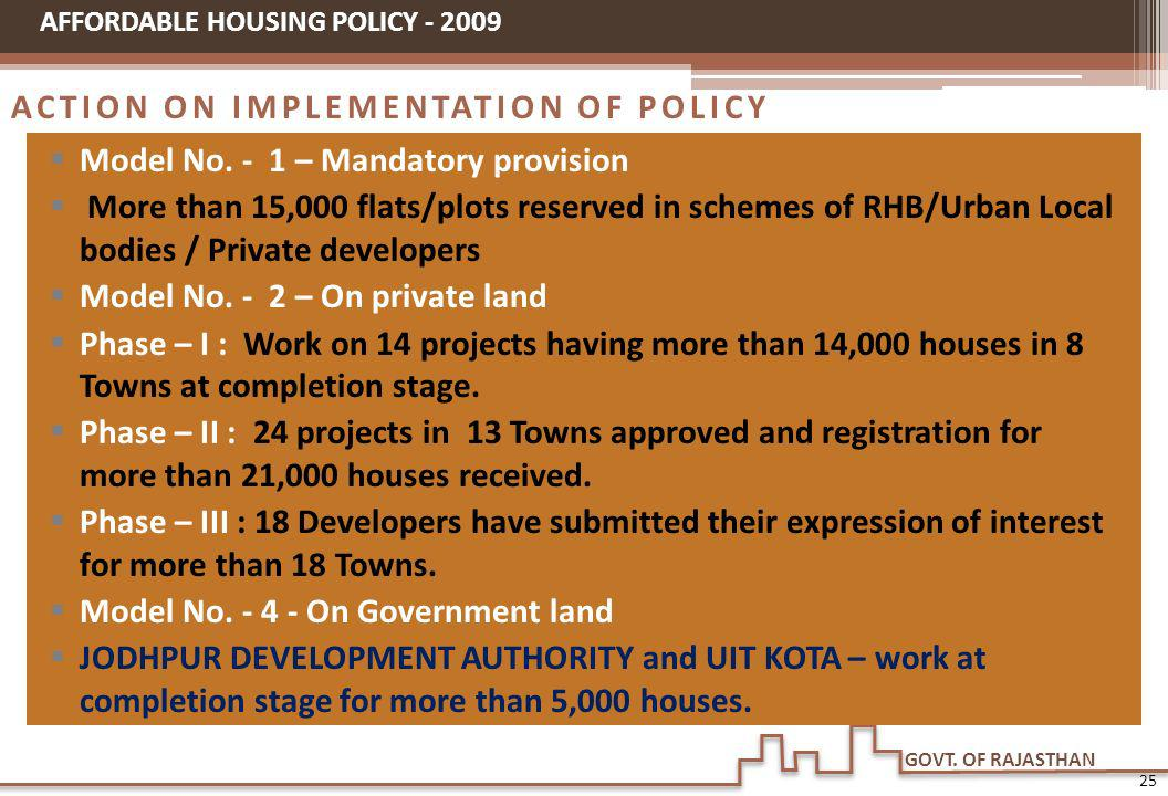 ACTION ON IMPLEMENTATION OF POLICY