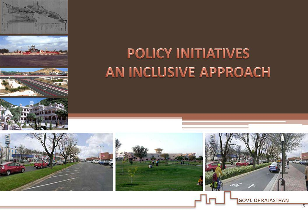POLICY INITIATIVES AN INCLUSIVE APPROACH