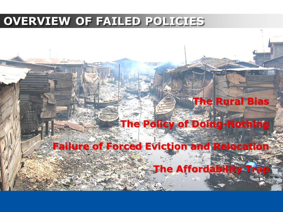 OVERVIEW OF FAILED POLICIES