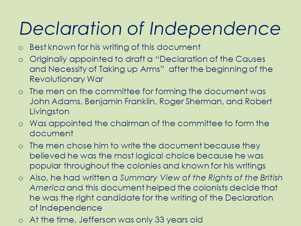 a synopsis of thomas jeffersons life and his declaration of independence The source copy used for this printing has been lost and may have been a copy in thomas jefferson's declaration of independence, freed his life.