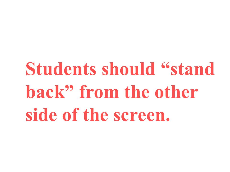 Students should stand