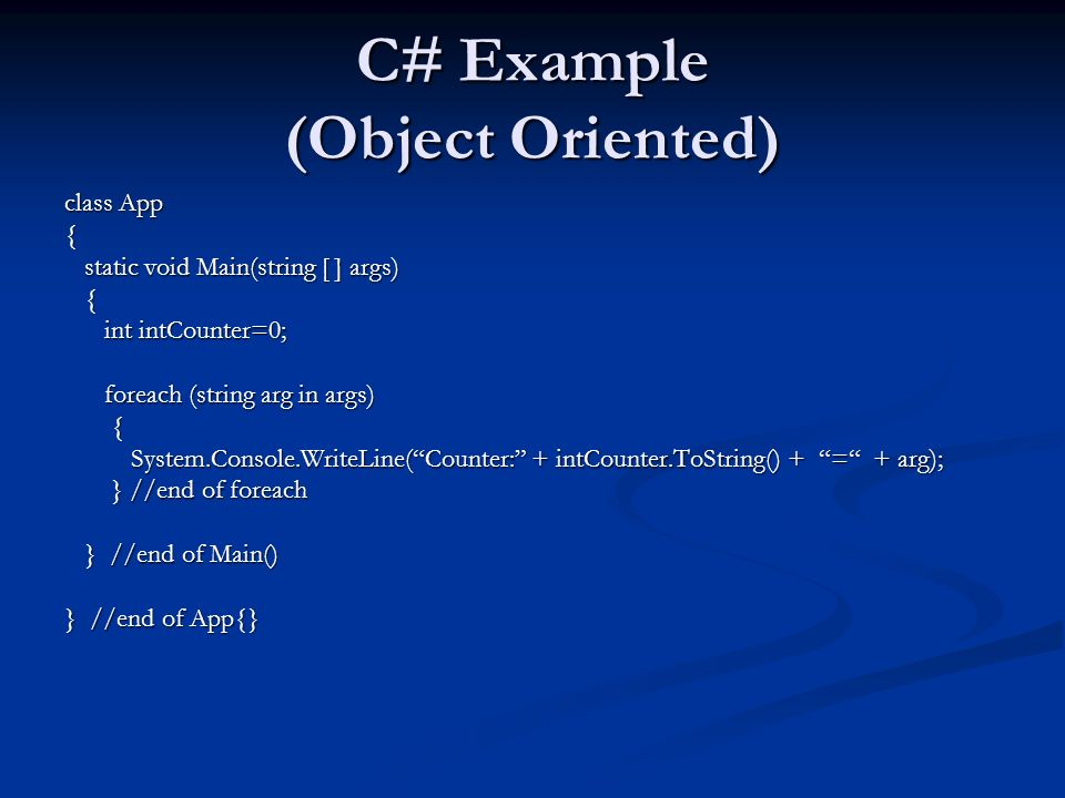 C# Example (Object Oriented)