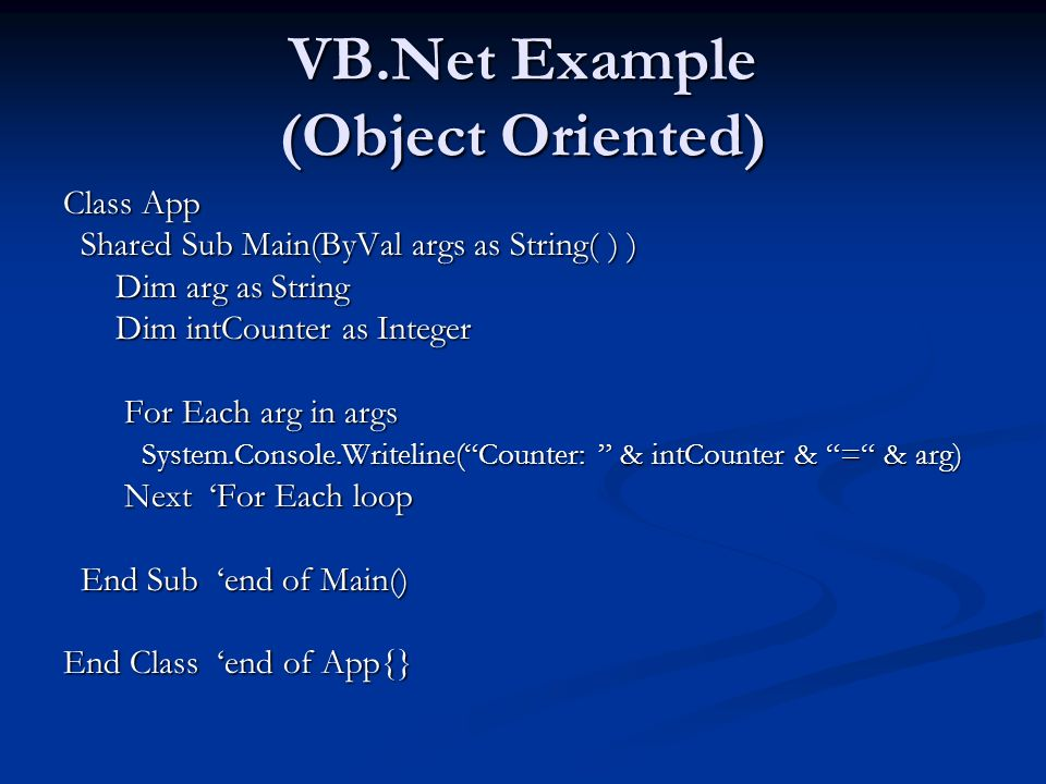 VB.Net Example (Object Oriented)