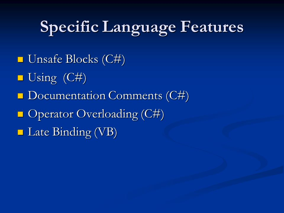 Specific Language Features