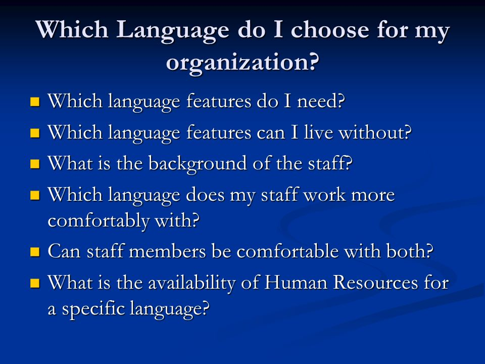Which Language do I choose for my organization