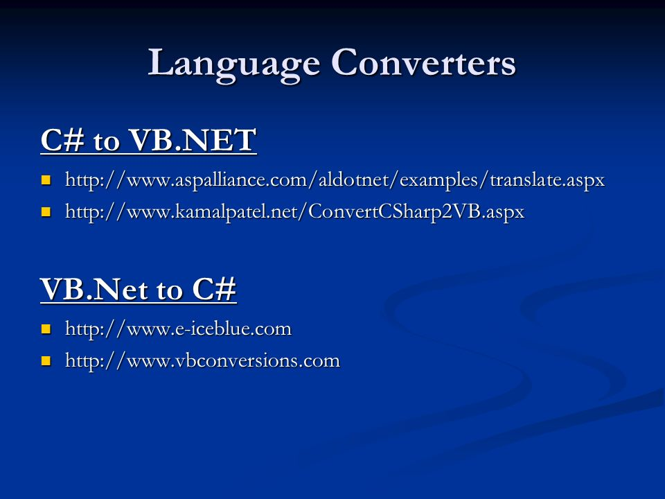 Language Converters C# to VB.NET VB.Net to C#