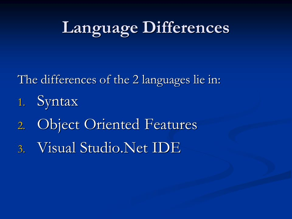 Language Differences Syntax Object Oriented Features