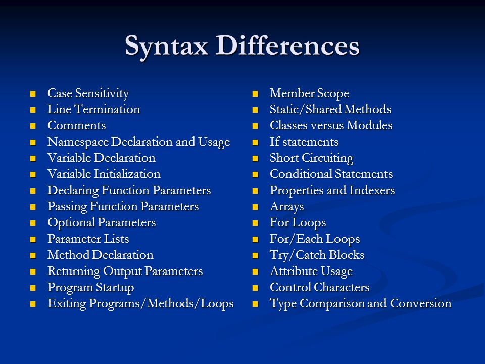 Syntax Differences Case Sensitivity Line Termination Comments