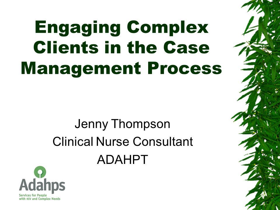 Engaging Complex Clients in the Case Management Process