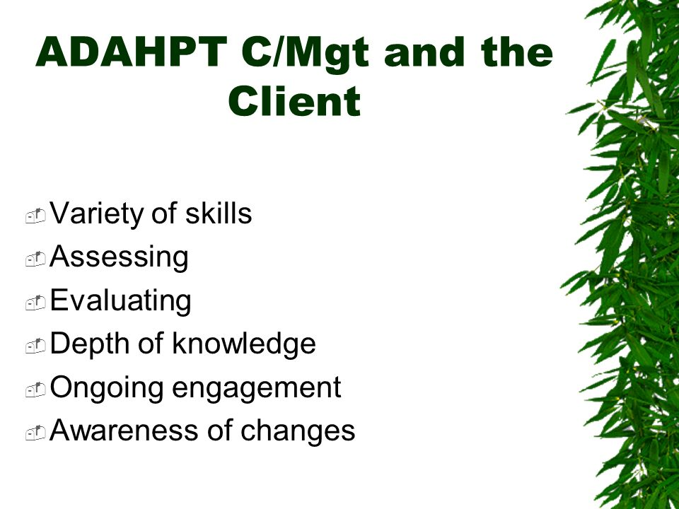 ADAHPT C/Mgt and the Client