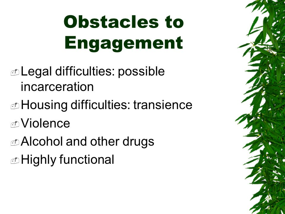 Obstacles to Engagement