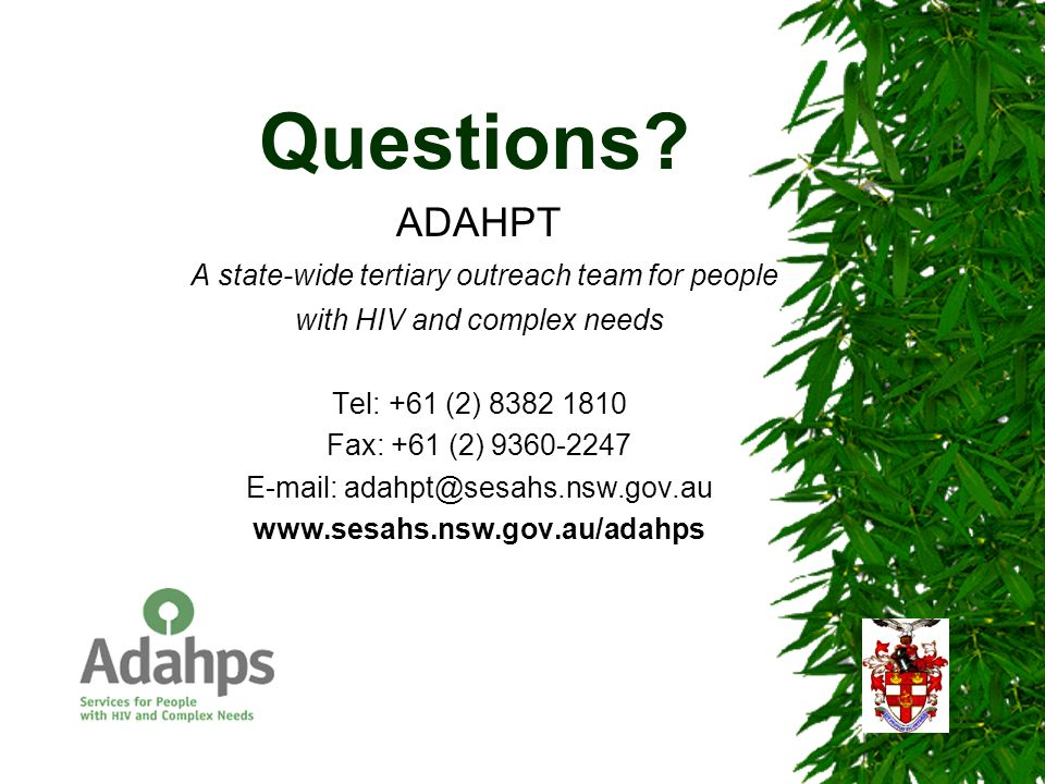 Questions ADAHPT A state-wide tertiary outreach team for people