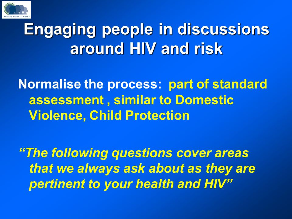 Engaging people in discussions around HIV and risk