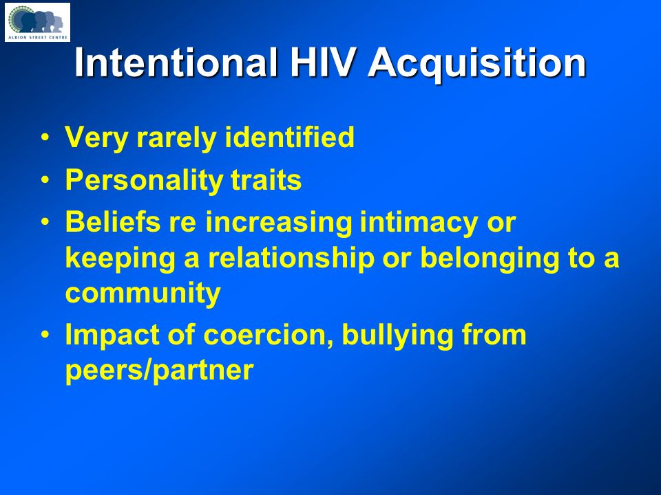 Intentional HIV Acquisition
