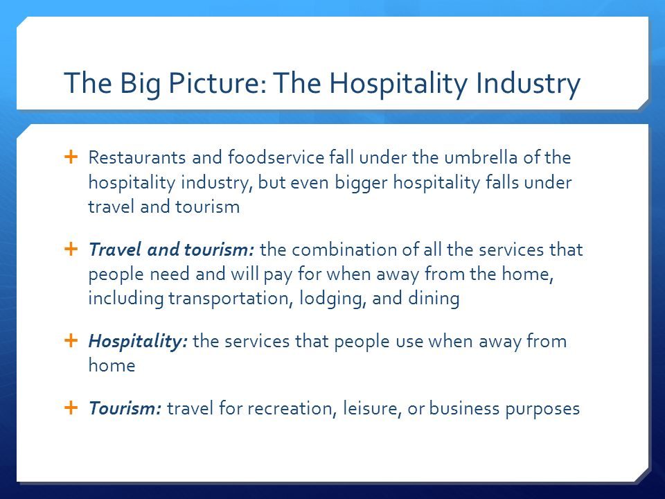 food service lodging and meeting segments of the hospitality industry Assignment 2 overview of the hospitality and tourism industry food service, lodging, and meeting segments of segments of the hospitality industry.