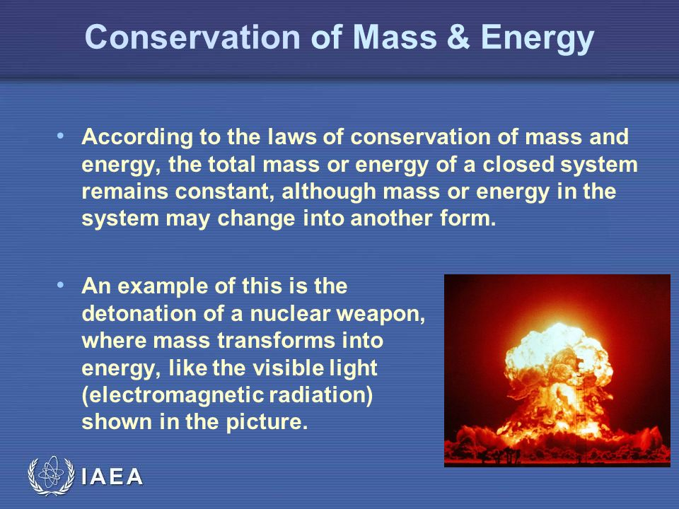 mass and total energy Mechanical energy is the sum of the potential and kinetic energies in a system the principle of the conservation of mechanical energy states that the total mechanical energy in a system (ie, the sum of the potential plus kinetic energies) remains constant as long as the only forces acting are .