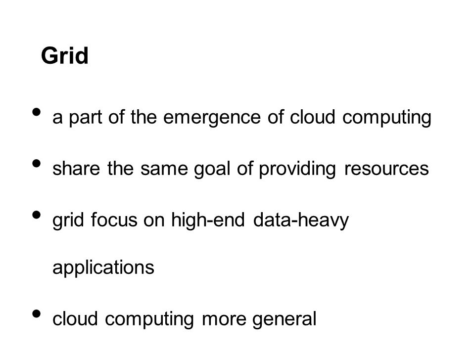 Grid a part of the emergence of cloud computing