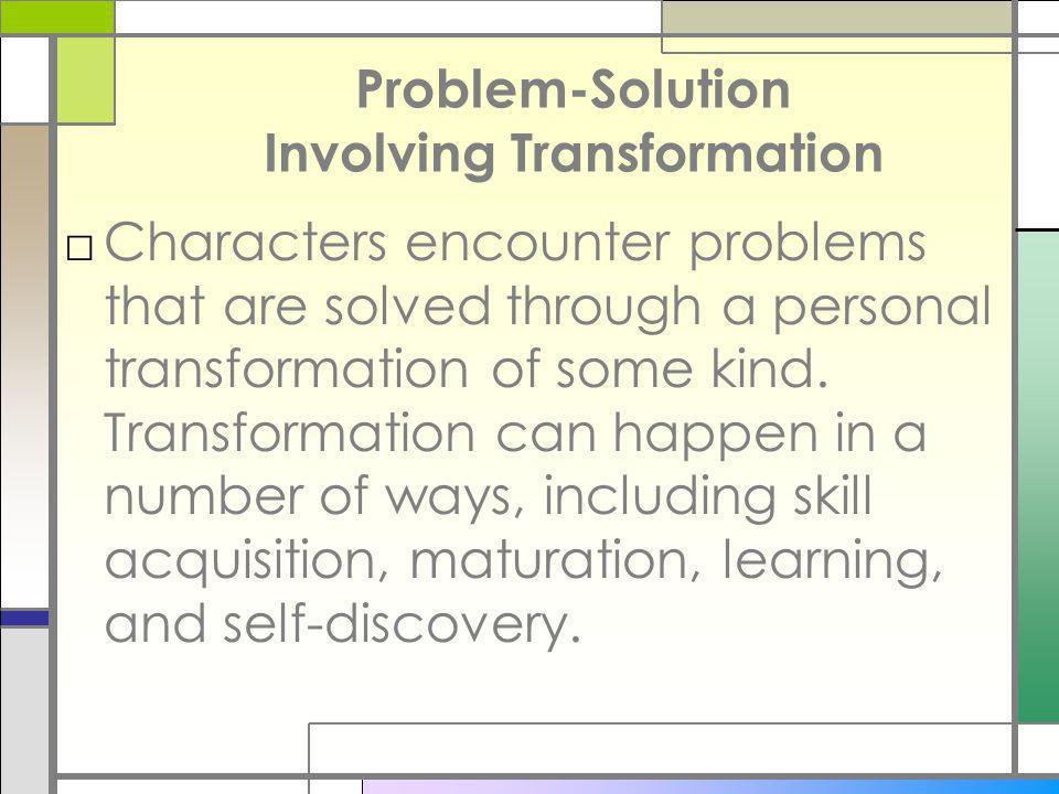 Problem-Solution Involving Transformation