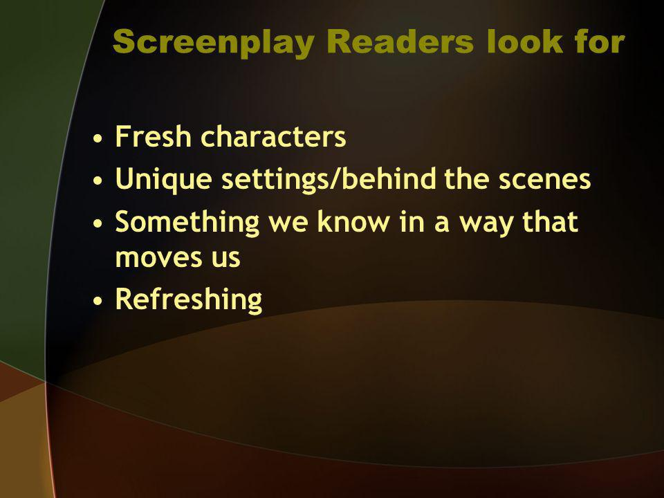 Screenplay Readers look for