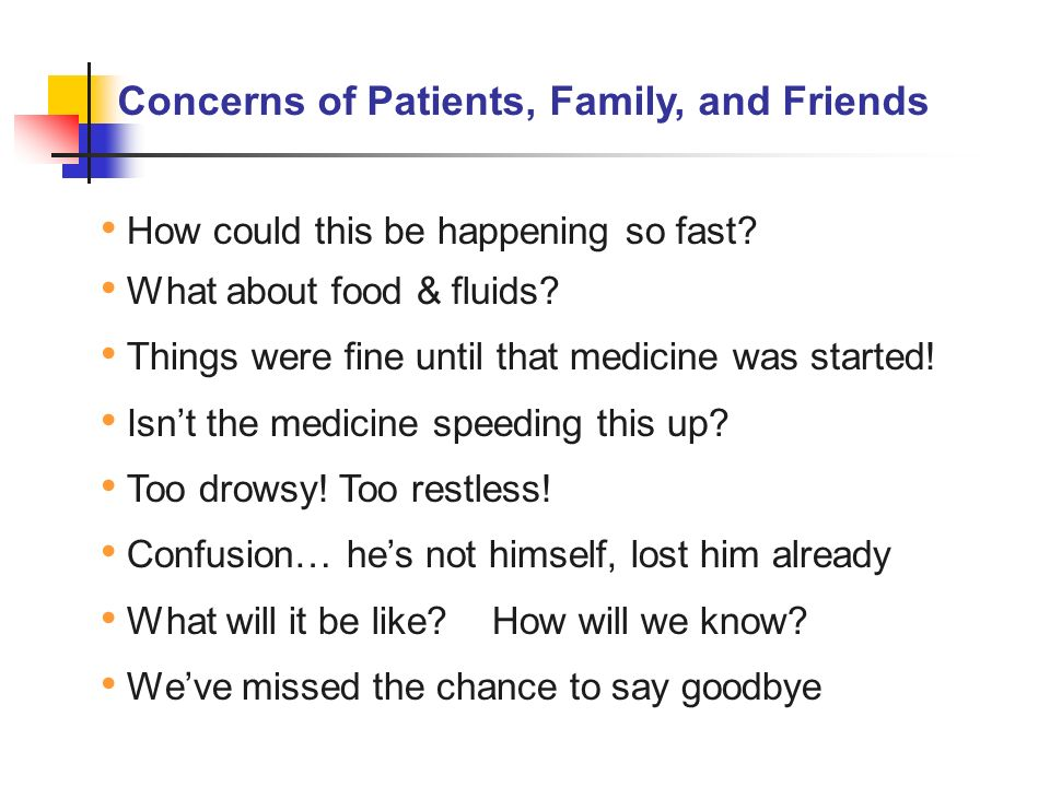Concerns of Patients, Family, and Friends