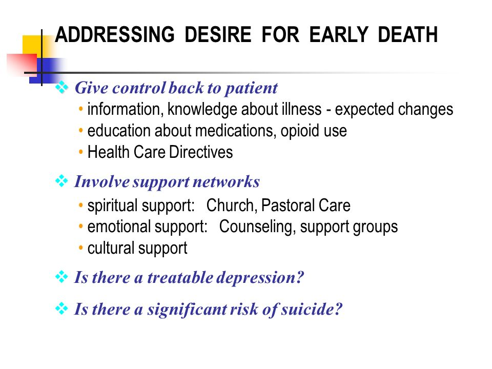 ADDRESSING DESIRE FOR EARLY DEATH