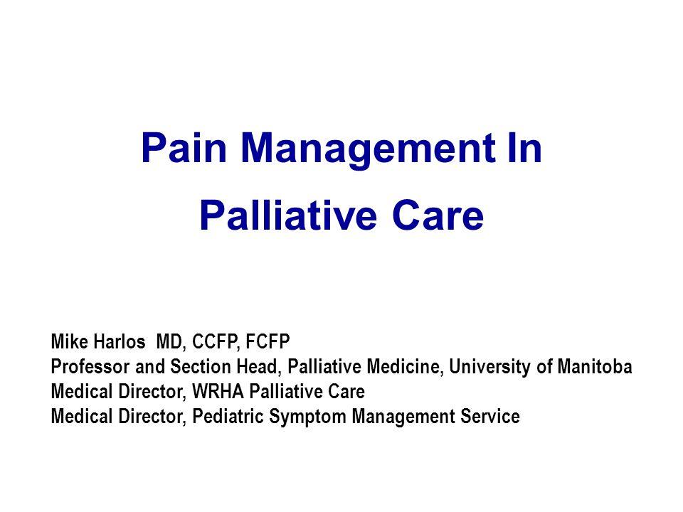 Pain Management In Palliative Care