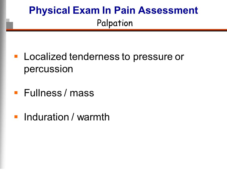 Physical Exam In Pain Assessment Palpation