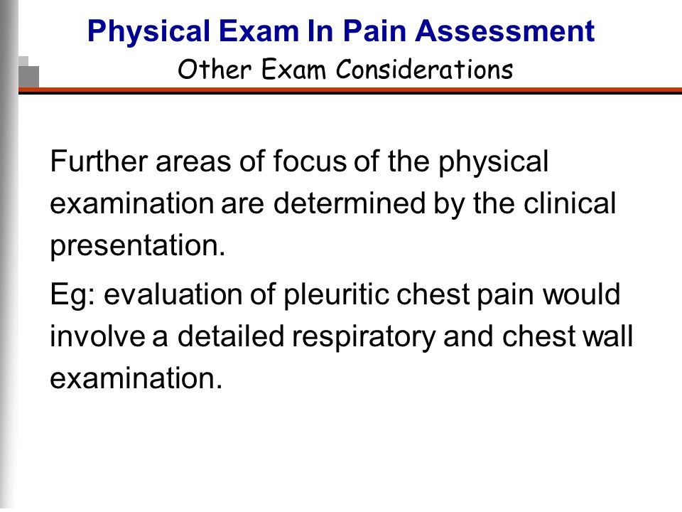 Physical Exam In Pain Assessment Other Exam Considerations