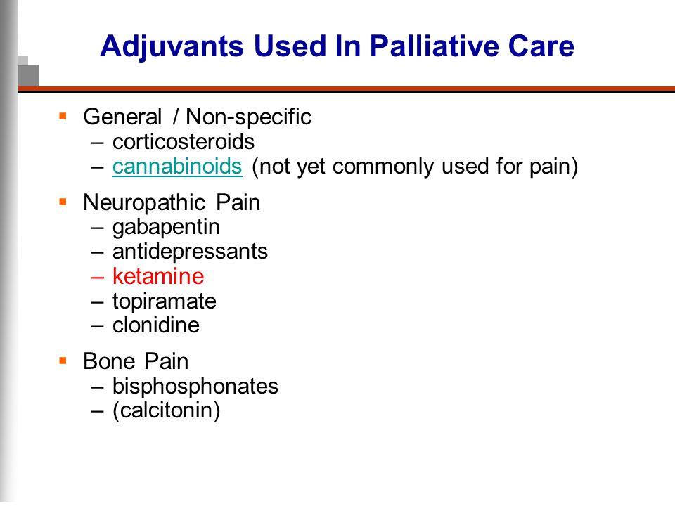Adjuvants Used In Palliative Care