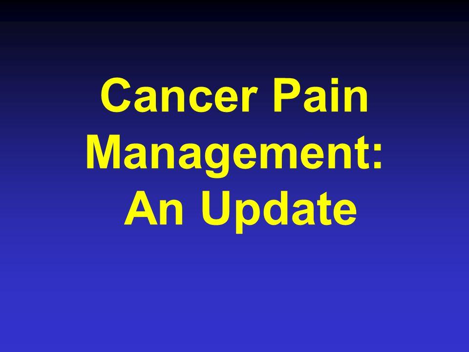 Cancer Pain Management: An Update