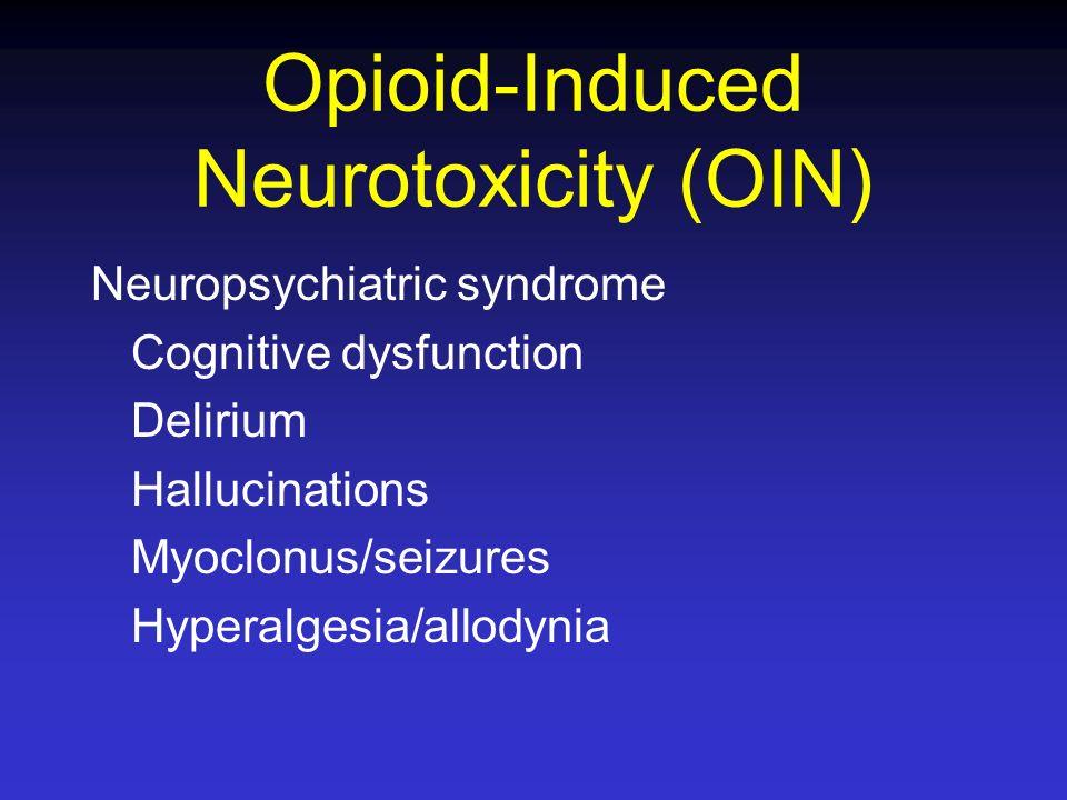 Opioid-Induced Neurotoxicity (OIN)
