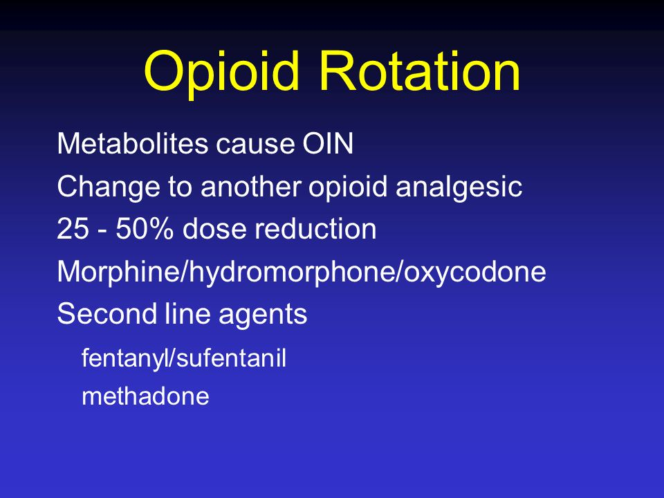 Opioid Rotation Metabolites cause OIN